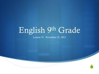English 9 th  Grade