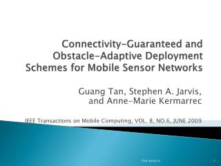 Connectivity-Guaranteed and Obstacle-Adaptive Deployment Schemes for Mobile Sensor Networks