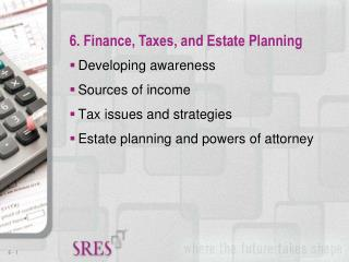 Developing awareness Sources of income Tax issues and strategies