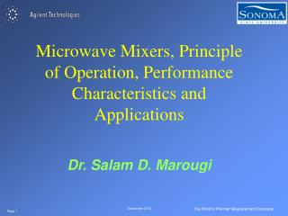 Microwave Mixers, Principle of Operation, Performance Characteristics and Applications