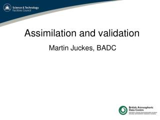 Assimilation and validation