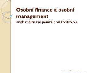 Osobní finance a osobní management