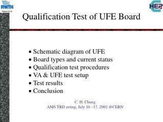 Qualification Test of UFE Board