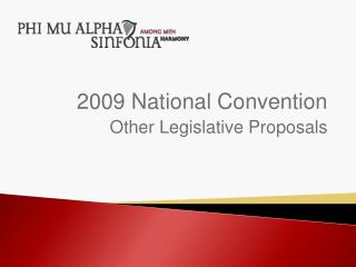2009 National Convention Other Legislative Proposals