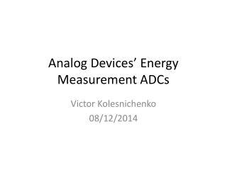 Analog Devices' Energy Measurement ADCs