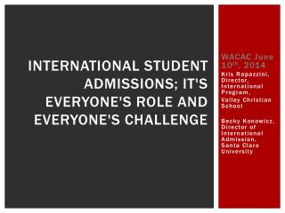 International Student Admissions; It's Everyone's Role and Everyone's Challenge
