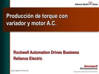 Producción de torque con variador y motor A.C.