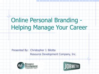 Online Personal Branding -  Helping Manage Your Career