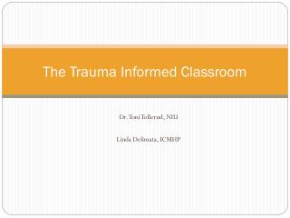 The Trauma Informed Classroom