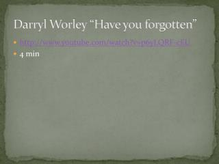 "Darryl Worley ""Have you forgotten"""