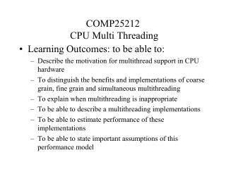 COMP25212  CPU Multi Threading