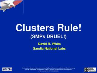 Clusters Rule! (SMPs DRUEL!)