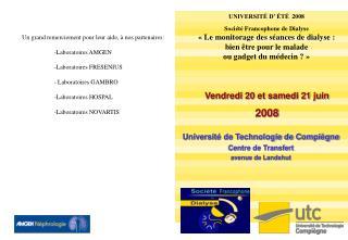 UNIVERSIT  D   T  2008 Soci t  Francophone de Dialyse   Le monitorage des s ances de dialyse :  bien  tre pour le malade