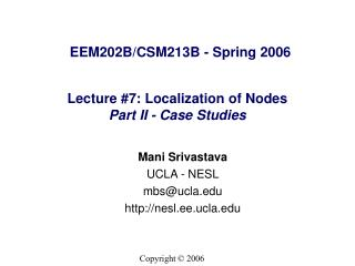 Lecture #7: Localization of Nodes Part II - Case Studies