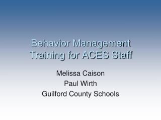 Behavior Management Training for ACES Staff