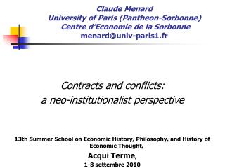 Contracts and conflicts:  a neo-institutionalist perspective