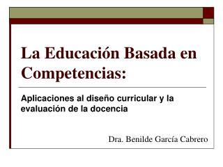 La Educación Basada en Competencias: