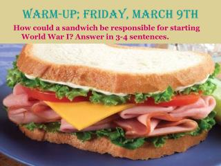 Warm-Up; Friday, March 9th