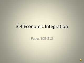 3.4 Economic Integration