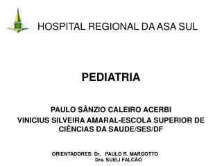 HOSPITAL REGIONAL DA ASA SUL