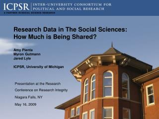Presentation at the Research Conference on Research Integrity Niagara Falls, NY May 16, 2009