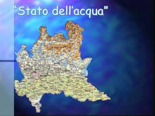 """""""Stato dell'acqua"""""""