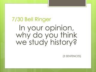 7/30 Bell Ringer