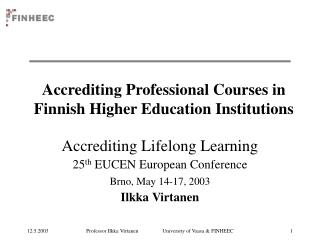 Accrediting  Professional  Courses  in  Finnish Higher Education Institutions