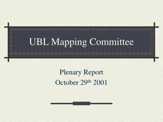 UBL Mapping Committee