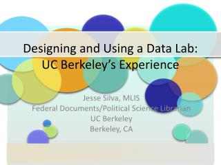 Designing and Using a Data Lab: UC Berkeley's Experience