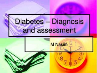 Diabetes – Diagnosis and assessment