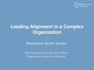 Leading Alignment in a Complex Organization