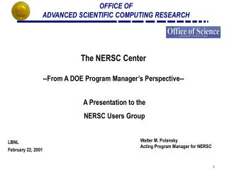 The NERSC Center --From A DOE Program Manager�s Perspective--