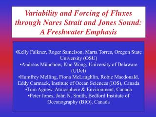 Variability and Forcing of Fluxes through Nares Strait and Jones Sound: A Freshwater Emphasis