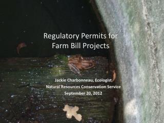 Regulatory Permits for  Farm Bill Projects