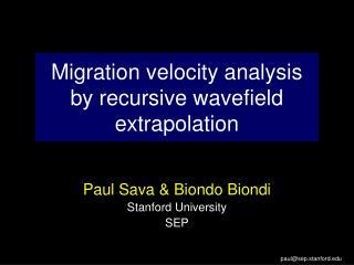 Migration velocity analysis  by recursive wavefield extrapolation