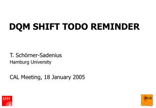 DQM SHIFT TODO REMINDER