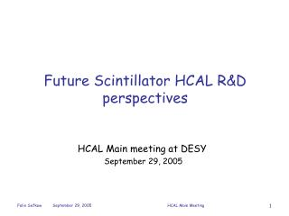 Future Scintillator HCAL R&D  perspectives