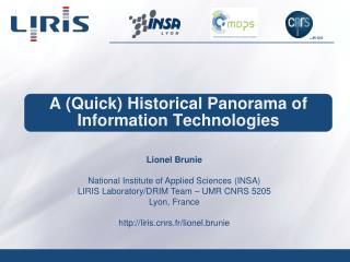 A (Quick) Historical Panorama of Information Technologies