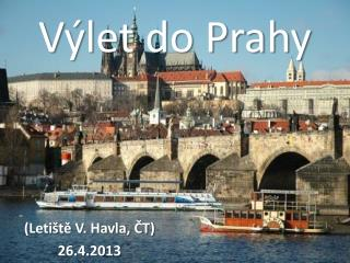 V�let do Prahy