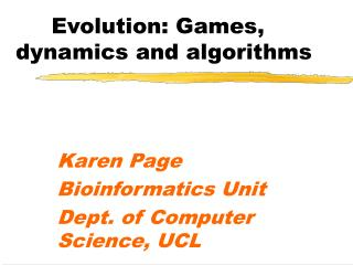 Evolution: Games, dynamics and algorithms