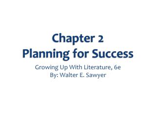 Chapter 2 Planning for Success