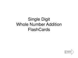 Single Digit  Whole Number Addition FlashCards