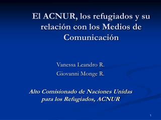 El ACNUR, los refugiados y su relación con los Medios de Comunicación