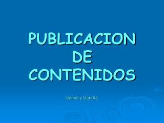 PUBLICACION DE CONTENIDOS