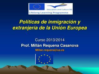 Políticas de inmigración y extranjería de la Unión Europea