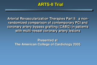 Arterial Revascularization Therapies Part II:  a non-randomized comparison of contemporary PCI and coronary artery bypas