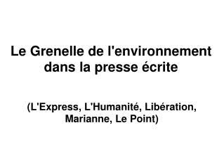 Le Grenelle de l'environnement  dans la presse écrite