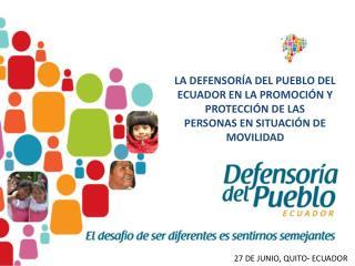 LA DEFENSORÍA DEL PUEBLO DEL ECUADOR EN LA PROMOCIÓN Y PROTECCIÓN DE LAS