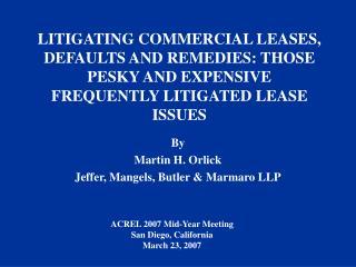 By Martin H. Orlick Jeffer, Mangels, Butler & Marmaro LLP